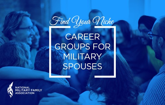 Find Your Niche: Career Groups for Military Spouses