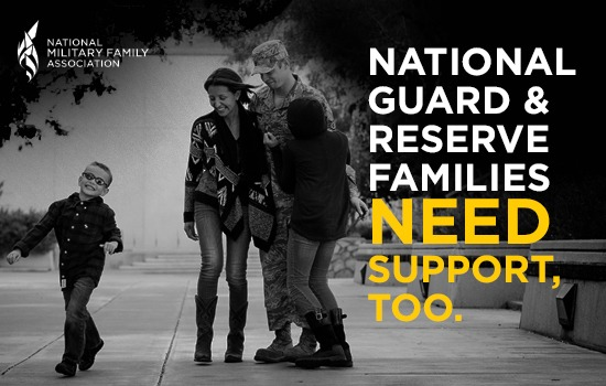 National Guard and Reserve Families: We Know You Need Support, Too