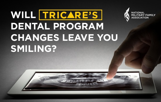 Changes Coming to the TRICARE Dental Program